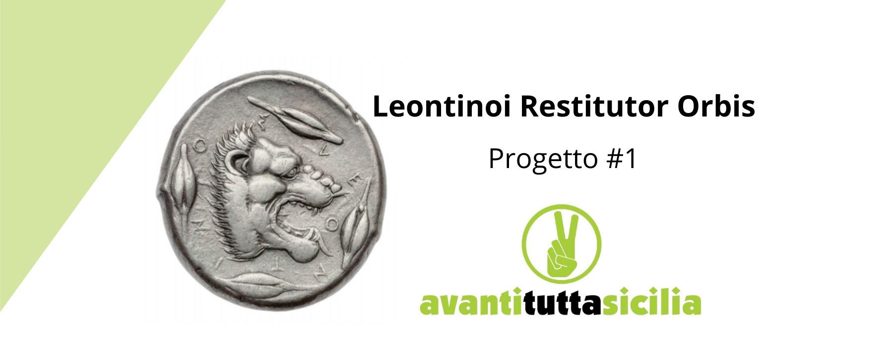 Leontinoi Restitutor Orbis – Progetto #1